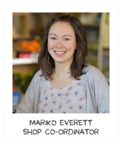 Mariko Everett - shop co-ordinator